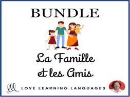 La famille et les amis - Family and friends - Bundled French Resources