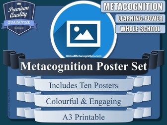 Metacognition Posters (x10) [Metacognitive - 19/20]