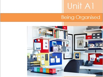 BTEC Level 1 Introductory: Vocational Studies - Unit A1 Being Organised