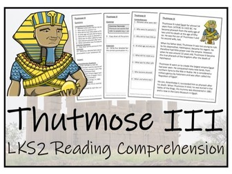 LKS2 Ancient Egypt - Thutmose III Reading Comprehension Activity