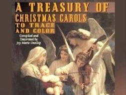 A Treasury of Christmas Carols to Trace and Color
