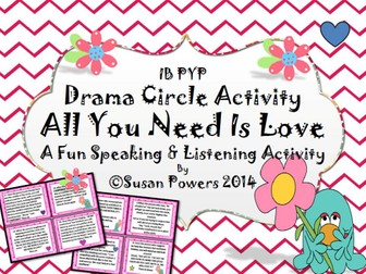 All You Need is Love Drama Circle Activity