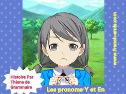 French Pronouns Y et EN - French story - Un Oubli malheureux