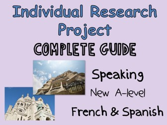 Individual Research Project - Complete student/teacher study guide - New A-level (2017) NEW UPDATE!!