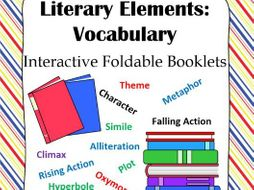 Literary Elements Vocabulary Interactive Foldable Booklets By