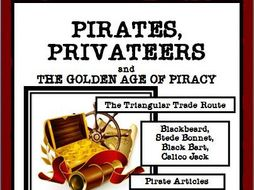READING COMPREHENSION: PIRATES, PRIVATEERS AND THE GOLDEN AGE OF PIRACY