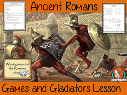 Roman Games and Gladiators Complete History Lesson