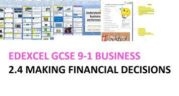 Edexcel GCSE Business (9-1) new spec - Theme 2 - 2.4 Making financial decisions + test