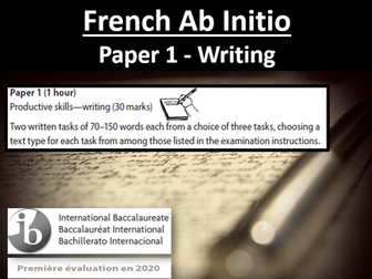 IB French Ab Initio - Paper 1 Writing exam practice (new specification)