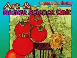 """Organic Gardening"" - Art & Nature Science Unit #1"