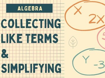 Algebra: Collecting Like Terms & Simplifying