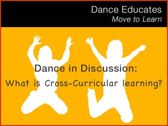 Dance in Discussion: What is Cross-Curricular Learning?
