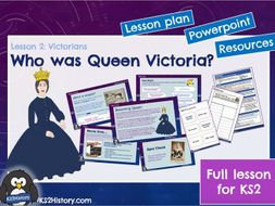 Who was Queen Victoria? (Lesson for KS2)