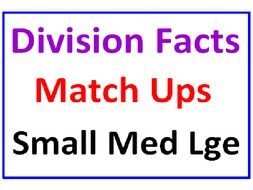Division Facts MatchUps PLUS Division Facts Small, Medium, Large (6 Worksheets)