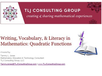 Writing, Vocabulary & Literacy in Mathematics: Quadratic Functions
