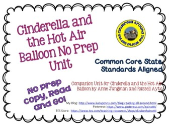 No Prep Book Unit for Cinderella and the Hot Air Balloon
