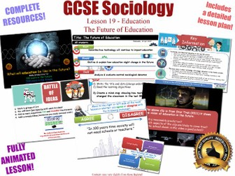 The Future of Education - Sociology of Education L19/20 [ AQA GCSE Sociology - 8192]