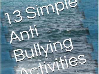 13 Simple Anti-Bullying Activities
