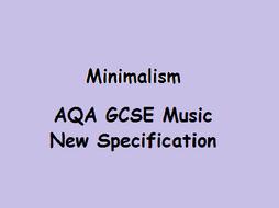 Minimalism - AQA GCSE Music, New Specification, Area of Study 4