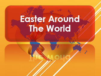 Easter 2017: Easter Around the World: Activities