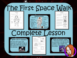 The First Space Walk   -  Complete STEAM Lesson