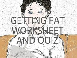 Getting Fat Worksheet and Quiz