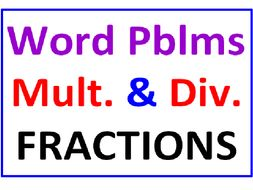 Fraction Word Problems Multiplication and Division