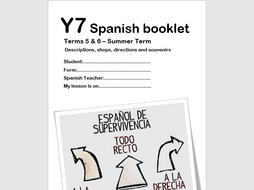 Y7 Spanish Booklet- Term3 - Descriptions/My town/Directions/Buying souvenirs
