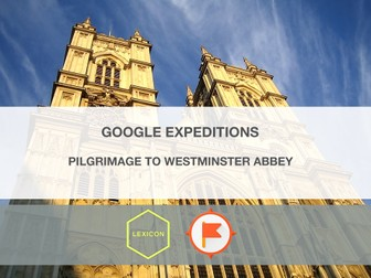 Pilgrimage to Westminster Abbey #GoogleExpeditions Lesson