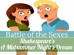 Debate with Shakespeare's A Midsummer Night's Dream- The Battle of the Sexes