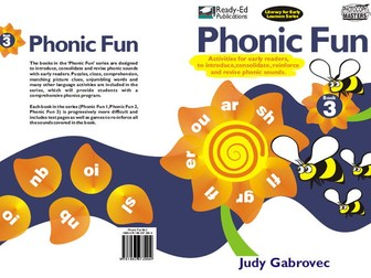 Phonic Fun 3 US: Introducing, Consolidating and Revising Phonic Sounds