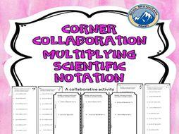 Corner Collaboration Multiplying Scientific Notation