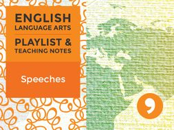 Speeches - Playlist and Teaching Notes