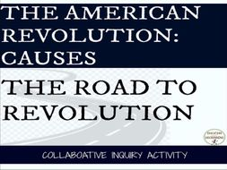 American Revolution Causes Collaborative Project on American Revolution causes