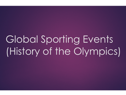 A-Level PE (OCR): Global Events / Olympic History