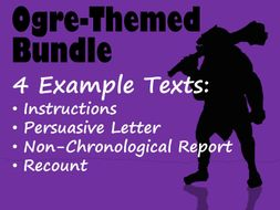 Ogre-Themed BUNDLE - 4 Example Texts: Instructions, Persuasive Letter, Non-Chronological Report & Recount (each with Features Worksheet & Answers)