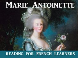 Marie Antoinette - a reading activity for French learners