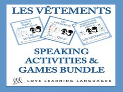 GCSE FRENCH: Bundle and Save: Les Vêtements - Vocabulary Speaking Activities and Games 3-PACK