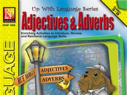 Adjectives & Adverbs: Up With Language Series