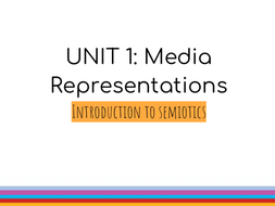 BTEC LEVEL 3 Media Extended Diploma Media: UNIT 1: Media Representations | Intro to semiotics
