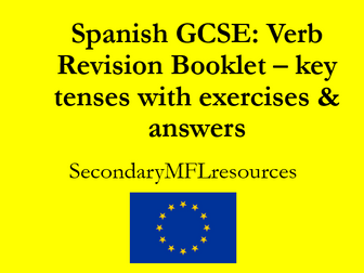 GCSE Spanish Grammar Revision Booklet: all key verb tenses & targeted exercises WITH answers