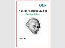 OCR: Religion and Ethics: Kantian Ethics Work Book