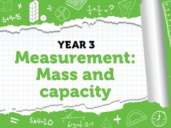 Year 3 – Measurement – Mass and capacity – Summer week 11 – Measuring, comparing and adding capacity