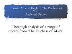 Edexcel A Level Duchess of Malfi Quotes