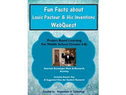 Fun Facts about Louis Pasteur - WebQuest / Internet Scavenger Hunt