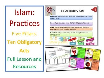 Islam: Practices - Ten Obligatory Acts - Whole Lesson and Resources
