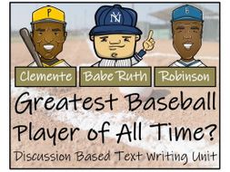 UKS2 History - Greatest Baseball Player of All Time? Discussion Based Text Writing Unit