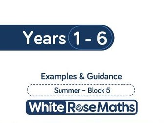 White Rose Maths - Summer - Block 5