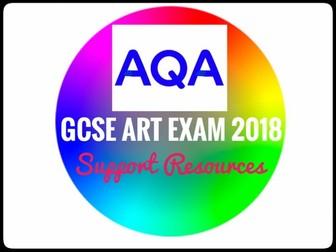 GCSE REVISION. Art. AQA GCSE Art Exam 2018 Support Resources