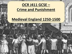 OCR J411 Crime and Punishment - Section 1: Medieval England 1250-1500
